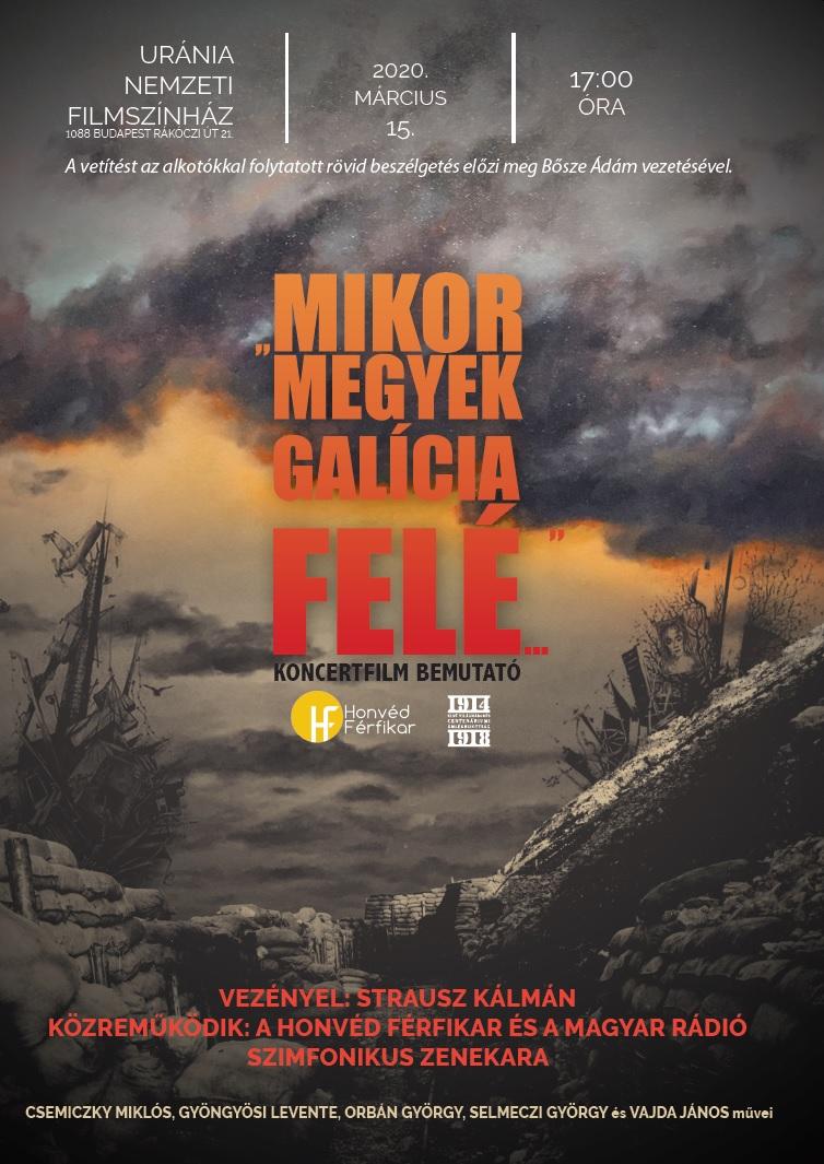 Mikor megyek Galícia felé filmbemutató – ÚJ időpont!